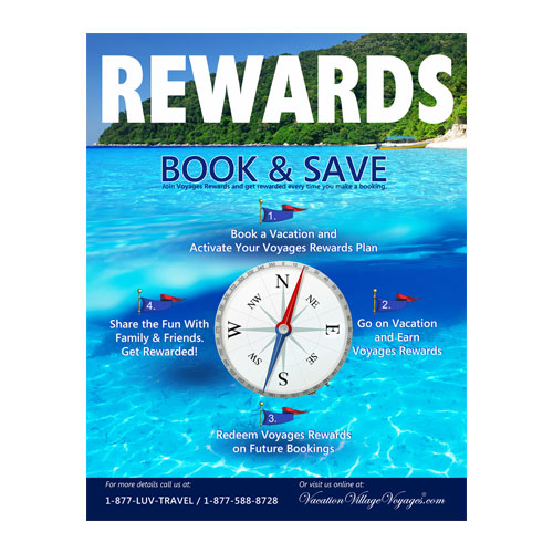Rewards, Book and Save Vacation Village Voyages / Designed by Jacob Rouseau